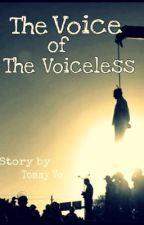The Voice of the Voiceless by Tommyvo_ho
