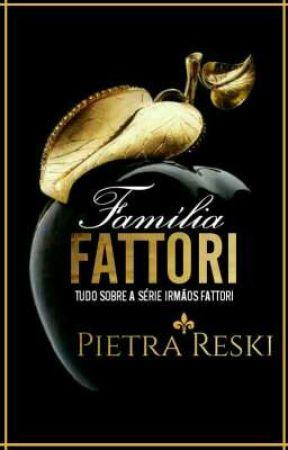 FAMÍLIA FATTORI by PietraReski