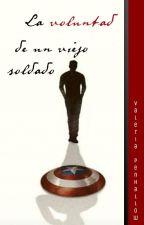 La voluntad de un viejo soldado [AVENGERS one-shot] [Capitán América] by Valeria_Penhallow