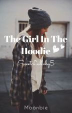 The Girl In The Hoodie by SweetLullaby5