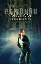 PEMBURU MALAM ( DARI PENA NOVELIST) by pemburumalam