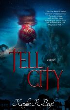 Tell City by KaylinRBoyd