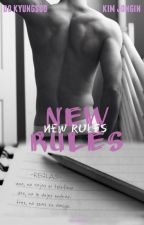 ✔ NEW RULES |EXO| (songfic) by Marle514