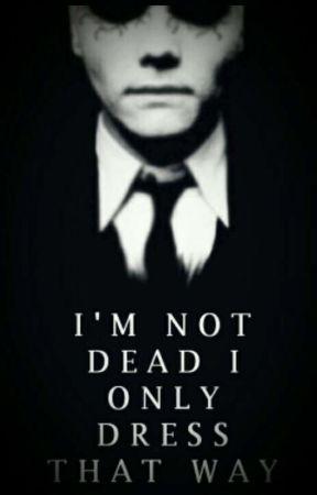 I'm not dead, I only dress that way [Frerard] by WolfyXgetscaredXBvBX