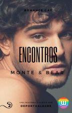 ENCONTROS - MONTE E BEAR by deportoalegre