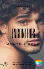 ENCONTROS - MONTE E BEAR by deportoalegre
