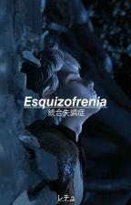 Esquizofrenia by L3chu_