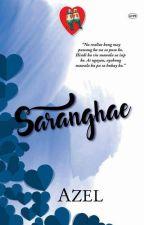 SARANGHAE by Azel-Phr