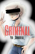 Criminal Eak x Towntrap (omegaverse) by RAINBOW-SHIPS
