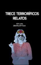 Trece terroríficos relatos|Soy Luna| by KopelioffTeam