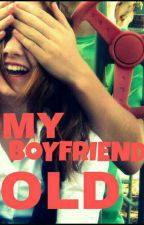 MY BOYFRIEND OLD by RRmabts