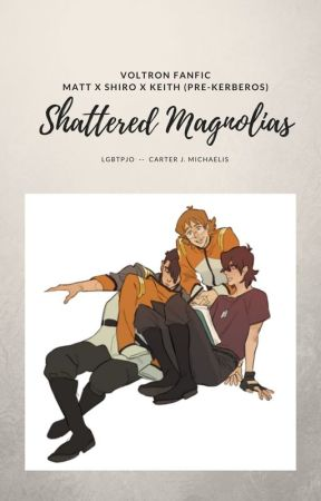 Shattered Magnolias by lgbtpjo