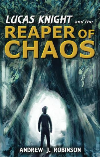 Lucas Knight and the Reaper of Chaos