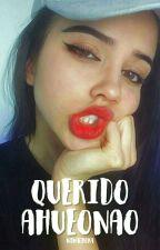 Querido ahueonao; by wenachora