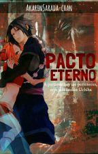Pacto Eterno  by AkarinSarada-chan