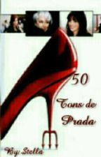 50 Tons de Prada  by MStreep