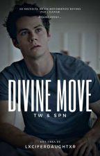 Divine Move. (Sterek) by AshDesss