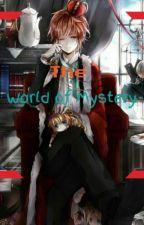 The World of Mystery by YuzuruArusu