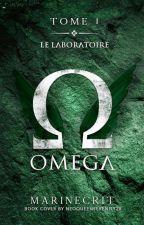 Omega - Tome 1: Le Laboratoire  by Marinecrit