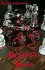 My Sadistic Master(Monsta X ff) by DanniaAmanda