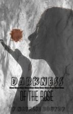 Darkness of the Rose by Nboutot