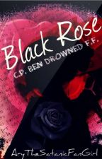 Black Rose  by AryTheSatanicFanGirl