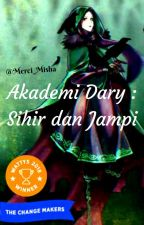 Akademi Dary : Sihir dan Jampi by Merci_Misha