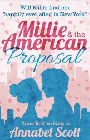 Millie and the American Proposal - Intro... by AnnaBell_Writes