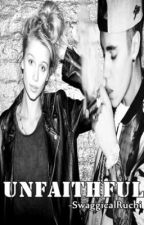 Unfaithful (Justin Bieber Fan Fic) by swaggicalruchi