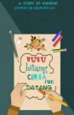 Buku Hilang Cintapun Datang by user28127695
