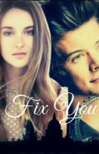 Fix You (A Harry Styles Fanfiction) by woolfpackraw
