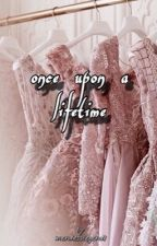 once upon a lifetime [s.m]  by mendesslegend1