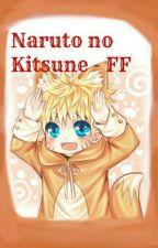 Naruto no Kitsune- Naruto FF by lolek666