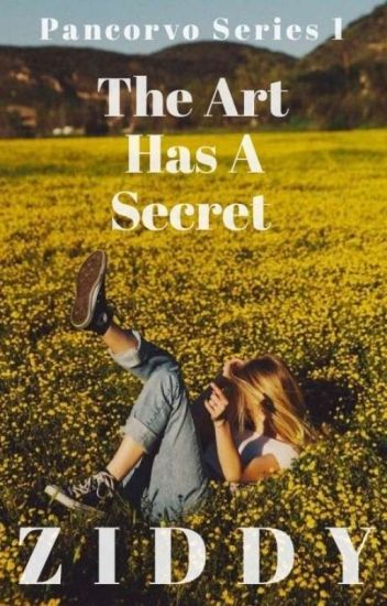 Pancorvo Series 1: The Art Has A Secret - chadren - Wattpad