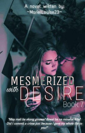 Mesmerized with Desire by MarielLouise23