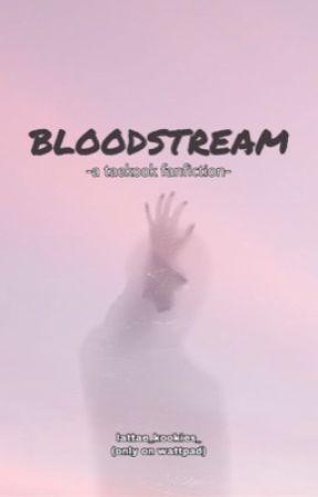 BLOODSTREAM [vk] ✔ by lattae_kookies