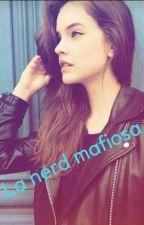 La Nerd Mafiosa by ayoeli27