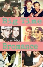 Big Time Bromances by FluffyRandom
