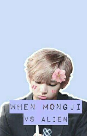 [C] When Mongji Vs Alien