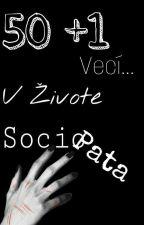 50 +1 Vecí V Živote Sociopata by _Shineee