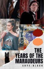 The years of the Marauders by Skye-Black