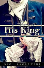 His King |BL| by OmnipotentSadist