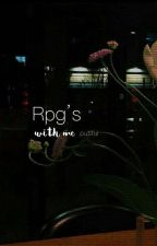 Rpg's With Me. by putiful