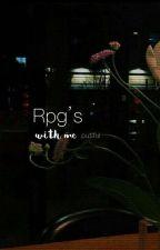Rpg's With Me❤ {OPEN} by vertraeumte_