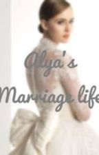 Alya's Marriage Life by yourspring