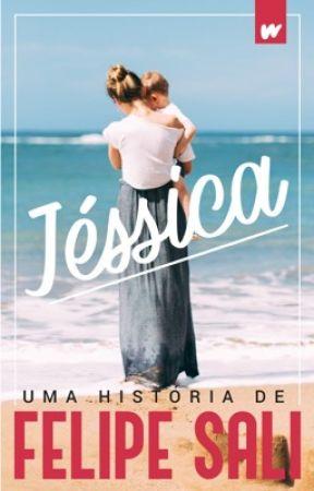 JÉSSICA (HISTÓRIA COMPLETA) by FelipeSali