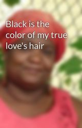 Black is the color of my true love's hair by CaroleMcDonnell