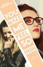 You Make Me Feel So High   Supercorp by KCJMorgado