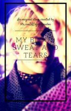 My Blood, Sweat and Tears by bts_waTAErfckngmelon