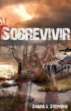Sobrevivir by SharaSStephens